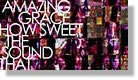 Amazing Grace! (How Sweet The Sound)